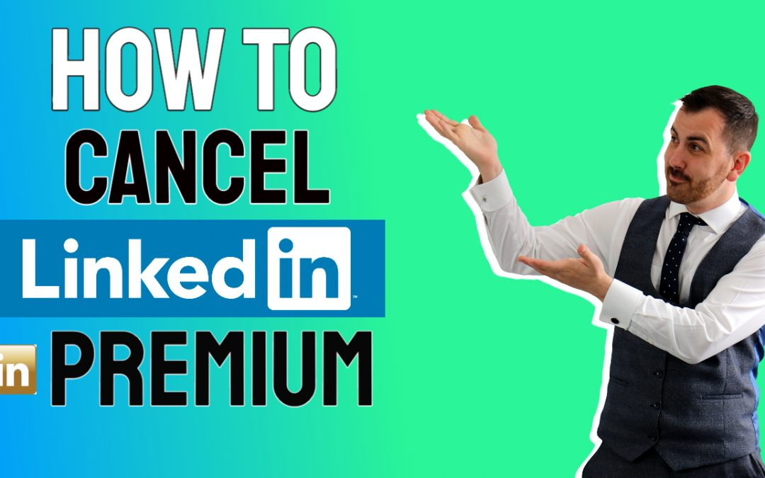 How to cancel your LinkedIn premium account?